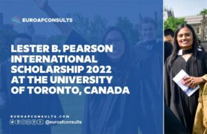 Read more about the article Apply for Lester B Pearson International Scholarship 2022 Toronto, Canada