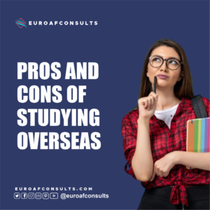 Read more about the article PROS AND CONS OF STUDYING OVERSEAS
