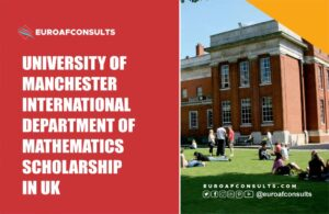 Read more about the article University of Manchester International Department of Mathematics Scholarship in UK