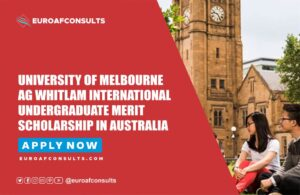 Read more about the article University of Melbourne AG Whitlam International Undergraduate Merit Scholarship in Australia